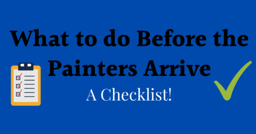 A checklist of how to prepare for professional painters